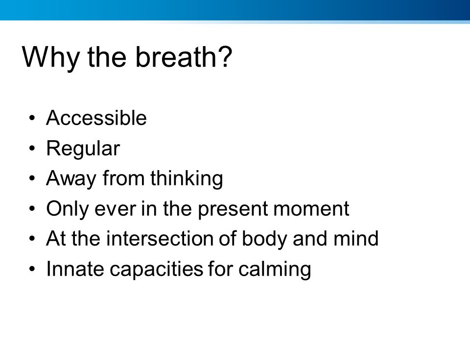Why the breath Accessible Regular Away from thinking
