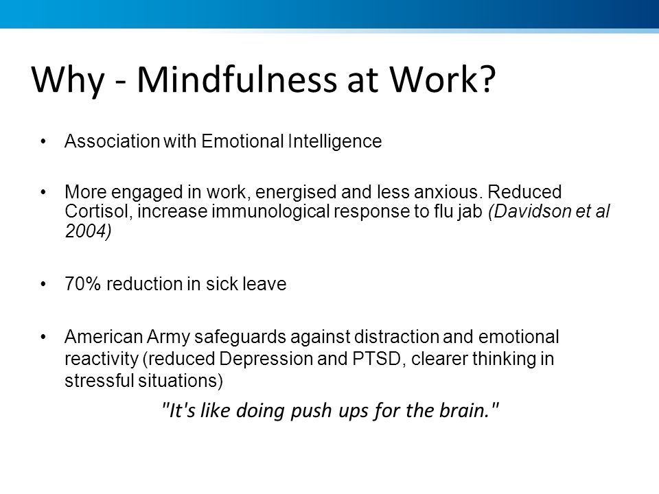 Why - Mindfulness at Work