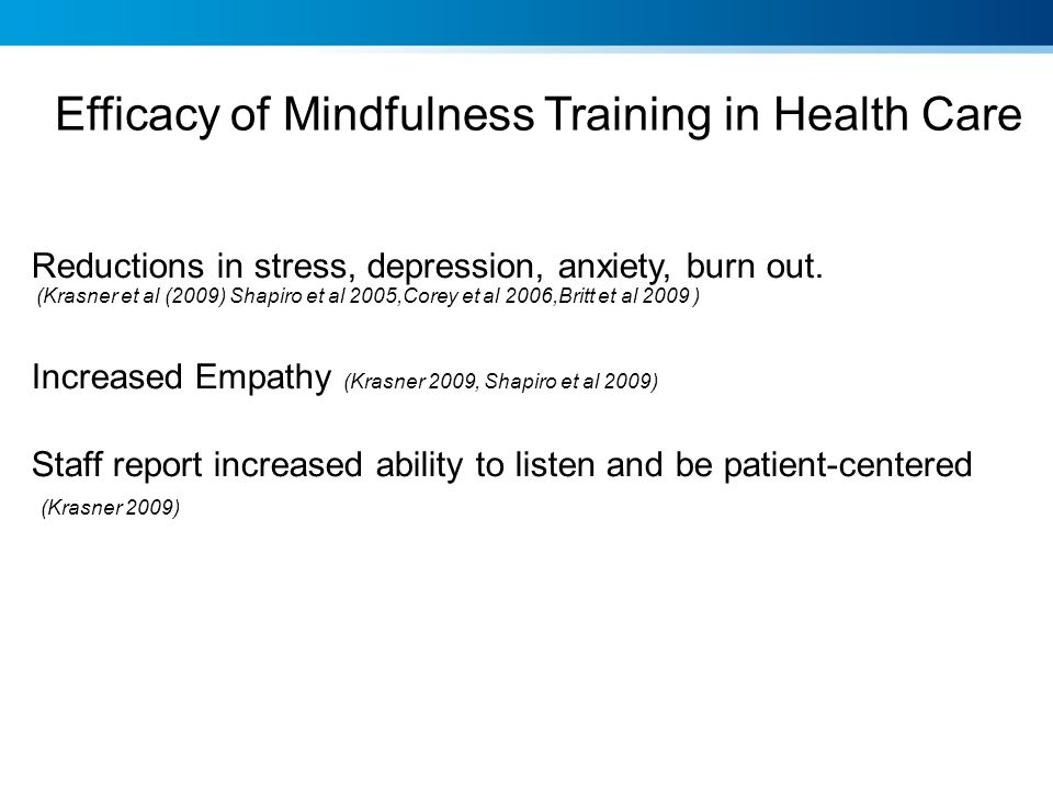 Efficacy of Mindfulness Training in Health Care