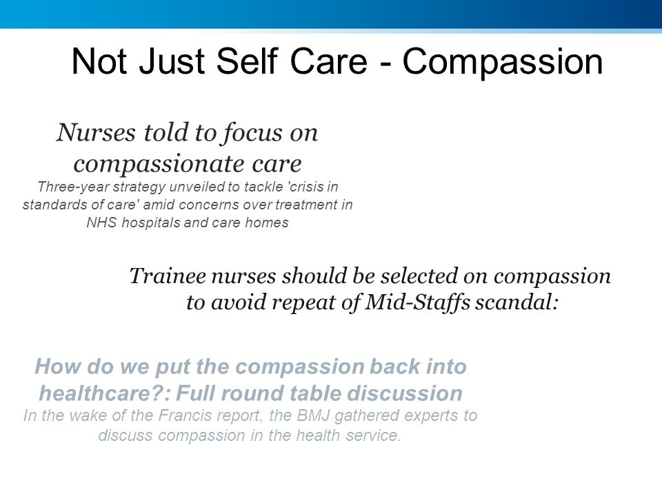 Not Just Self Care - Compassion
