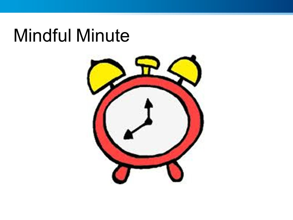 Mindful Minute Short in work practices eg