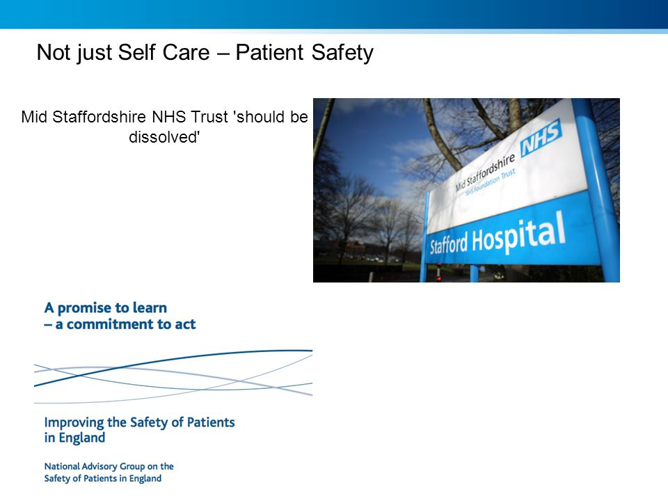 Not just Self Care – Patient Safety