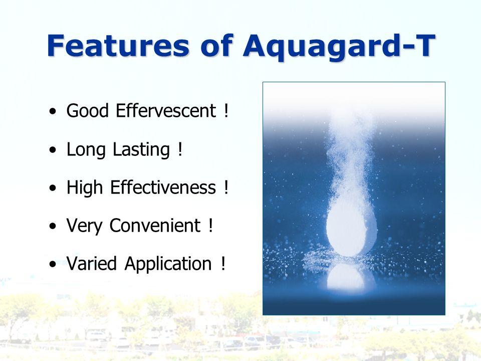Features of Aquagard-T