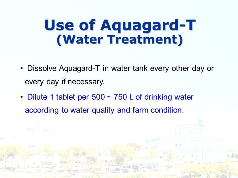 Use of Aquagard-T (Water Treatment)