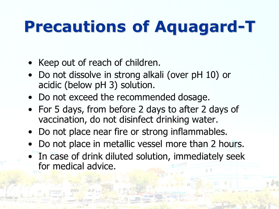 Precautions of Aquagard-T