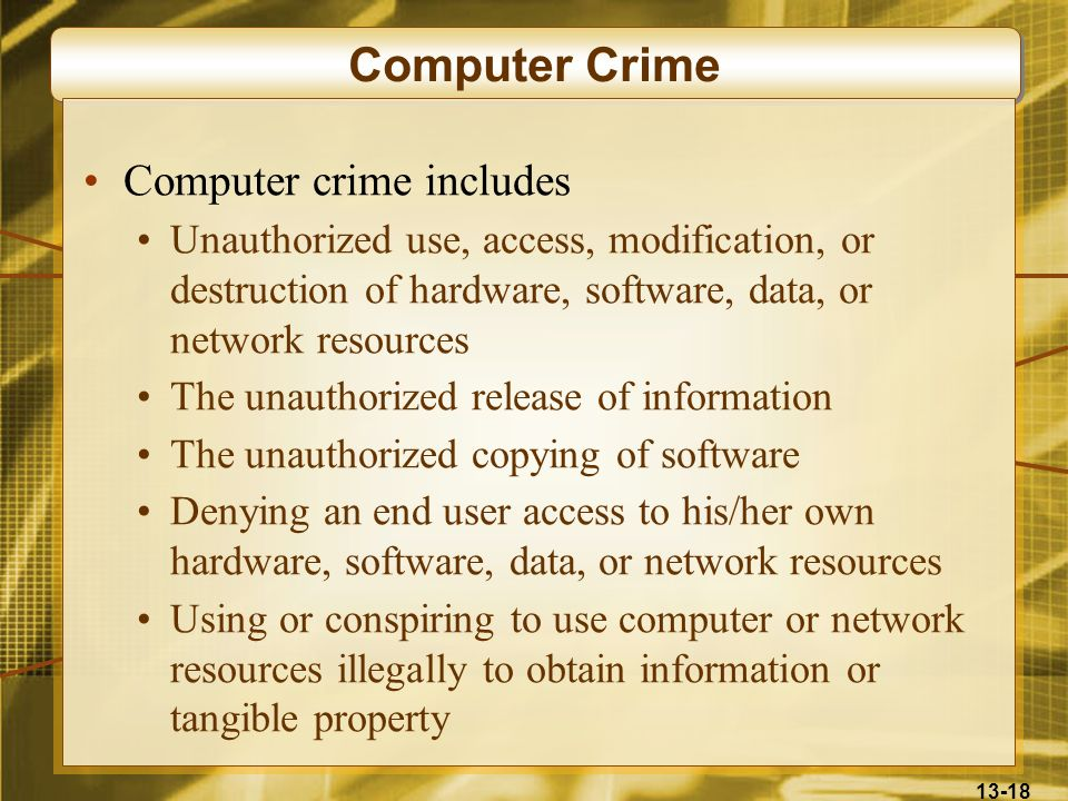 Computer Crime Computer crime includes