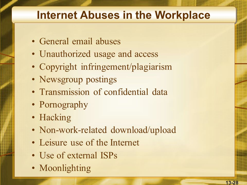 Internet Abuses in the Workplace