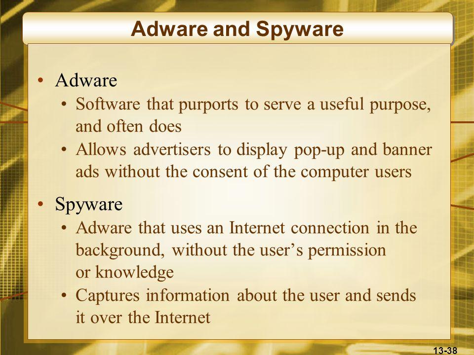 Adware and Spyware Adware Spyware