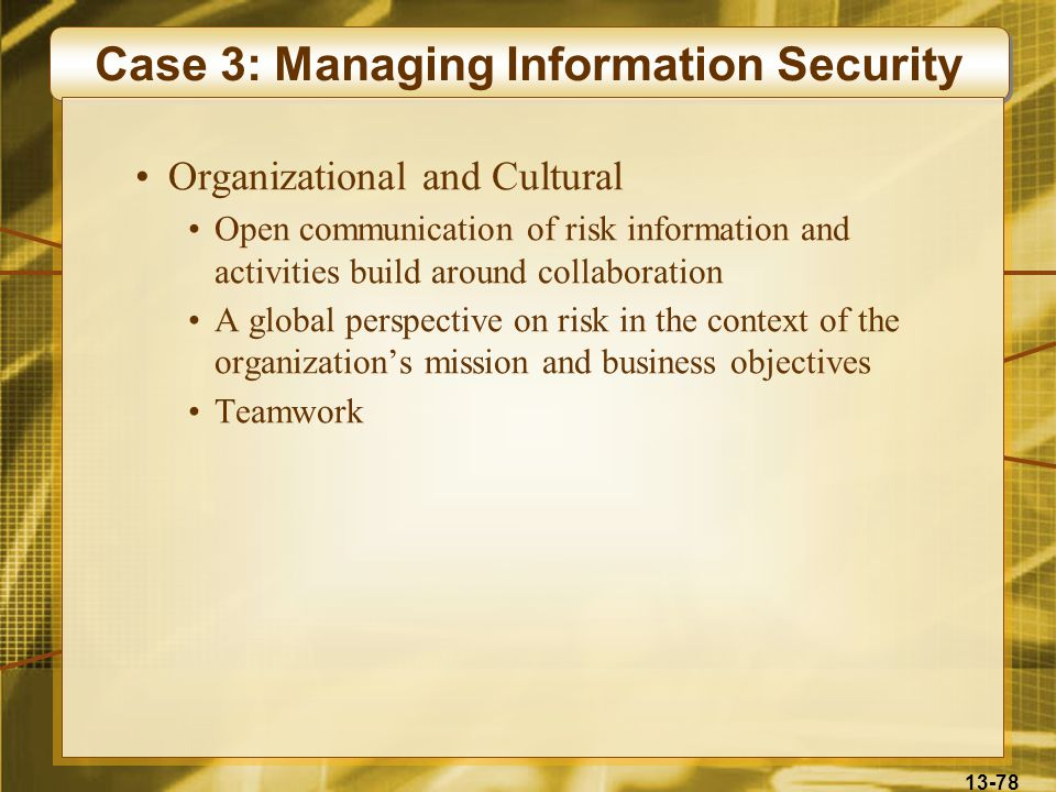 Case 3: Managing Information Security