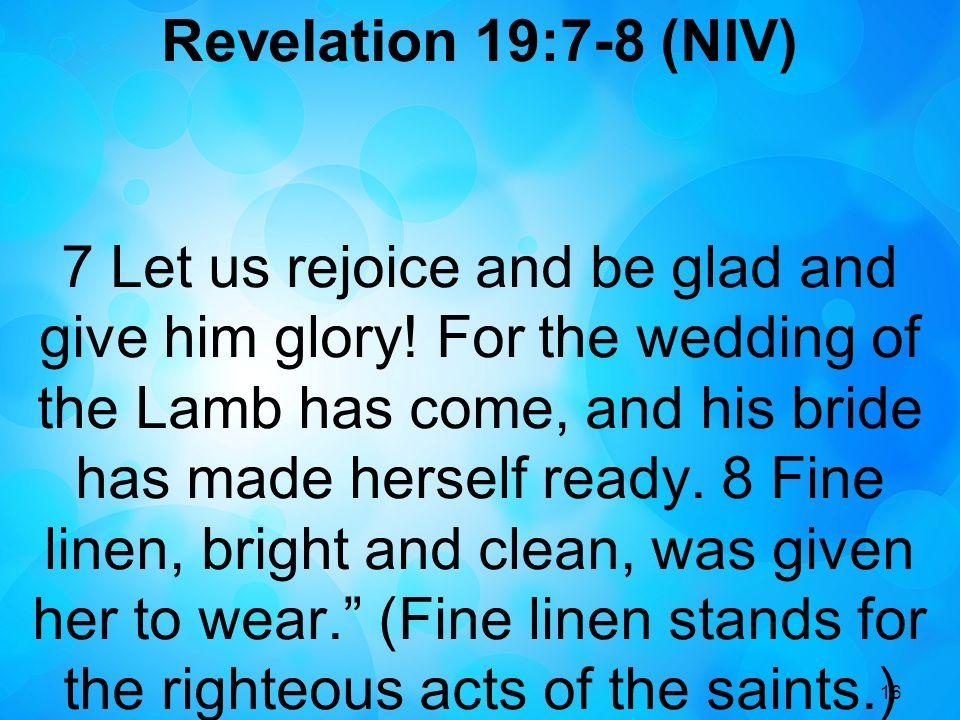 Revelation 19:7-8 (NIV)