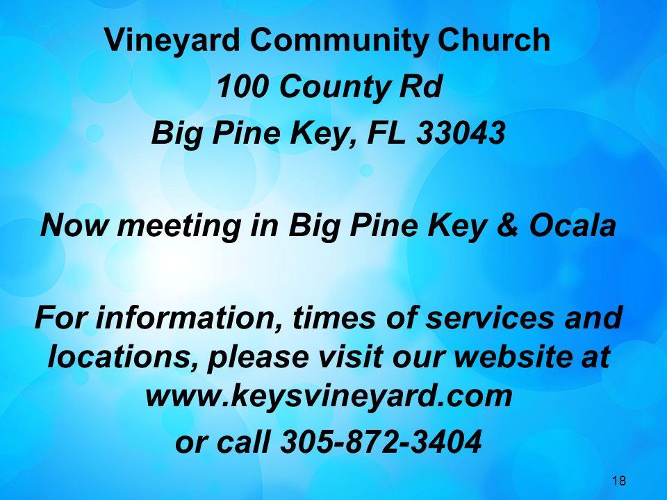Vineyard Community Church 100 County Rd Big Pine Key, FL 33043