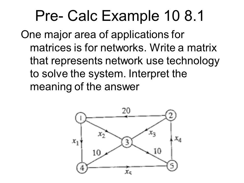 Pre- Calc Example 10 8.1