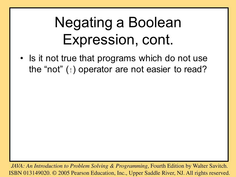 Negating a Boolean Expression, cont.