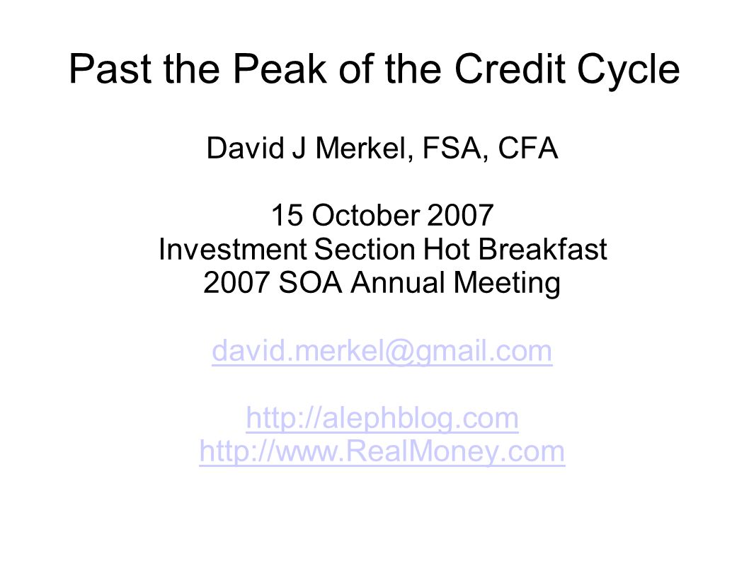 Past the Peak of the Credit Cycle
