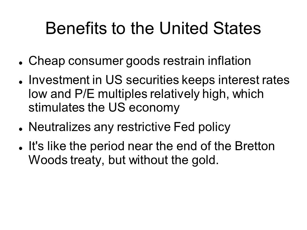 Benefits to the United States