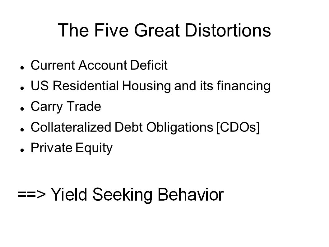 The Five Great Distortions