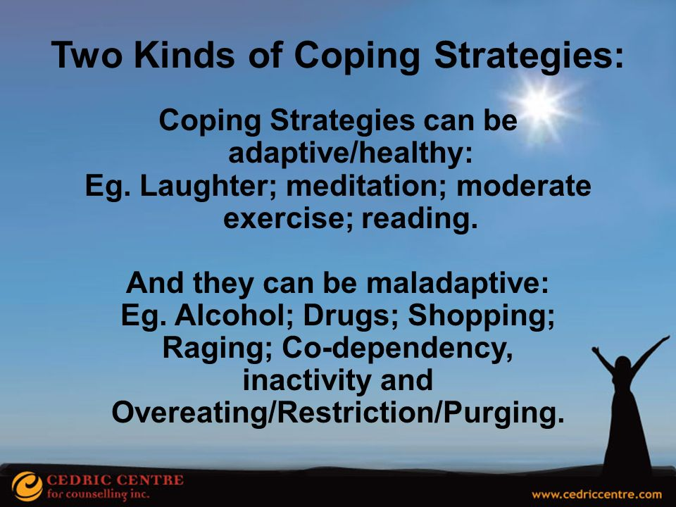 Two Kinds of Coping Strategies: