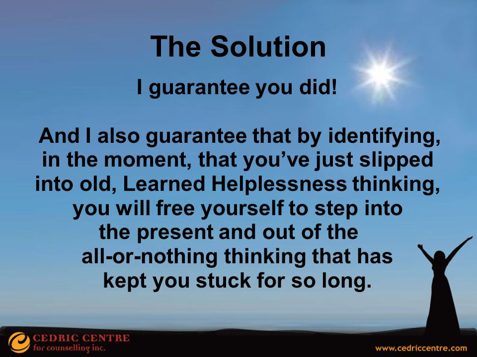 The Solution I guarantee you did!