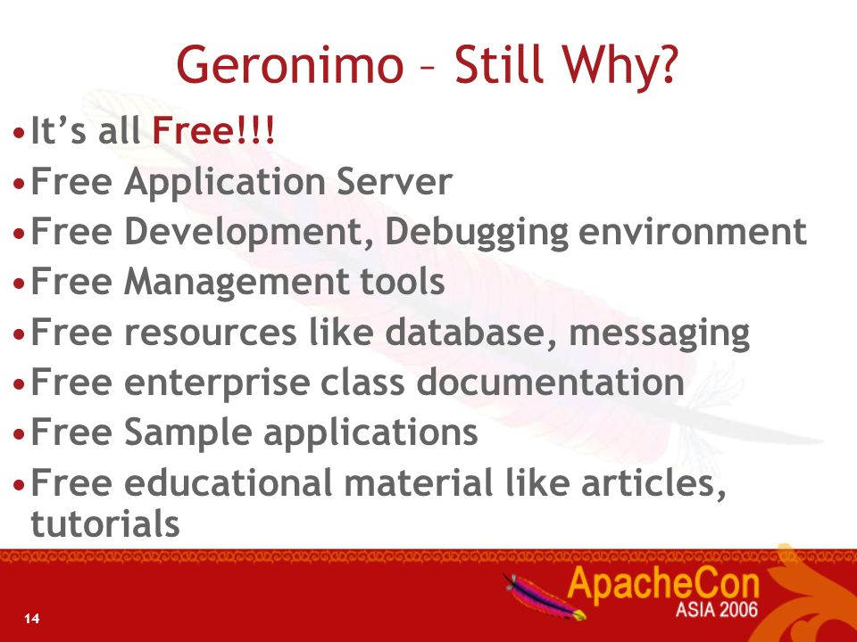 Geronimo – Still Why It's all Free!!! Free Application Server