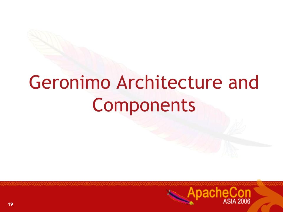 Geronimo Architecture and Components