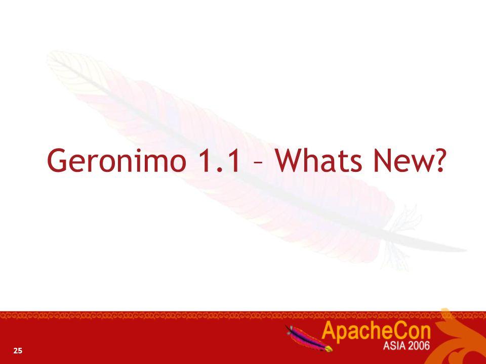 Geronimo 1.1 – Whats New