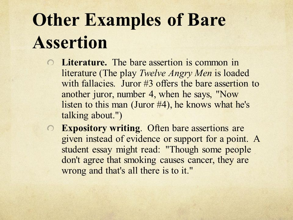 Other Examples of Bare Assertion