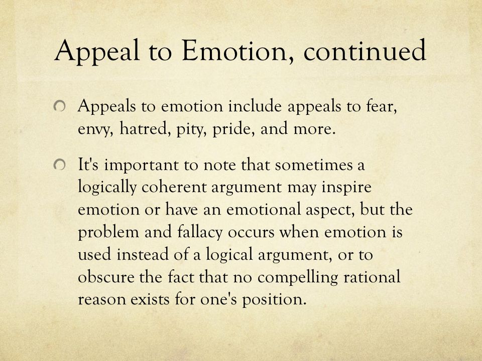Appeal to Emotion, continued