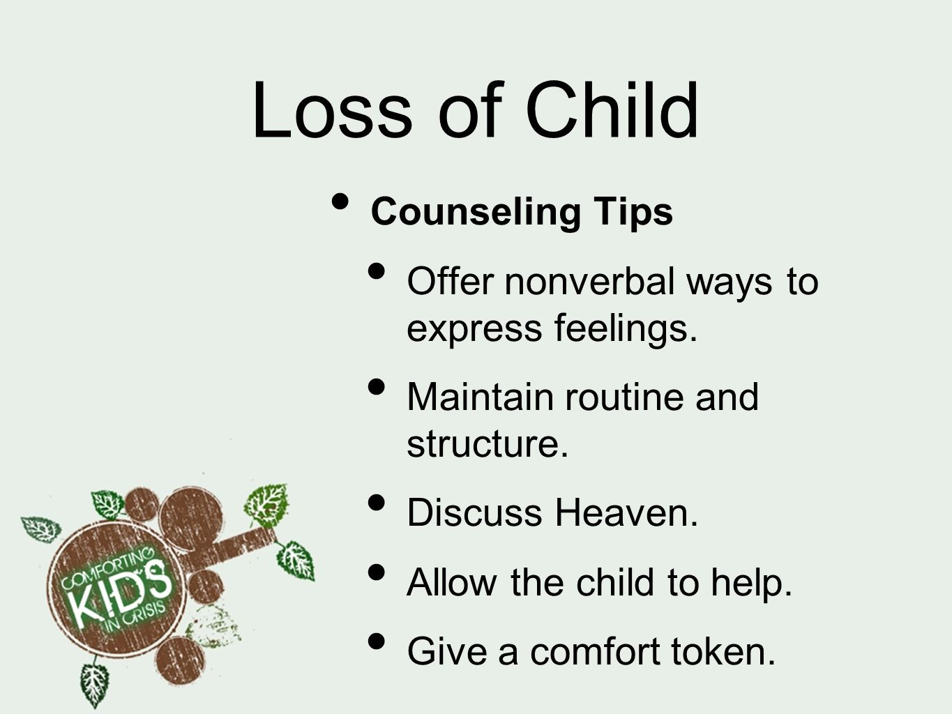 Loss of Child Counseling Tips