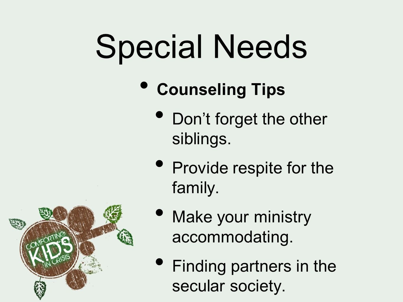 Special Needs Counseling Tips Don't forget the other siblings.