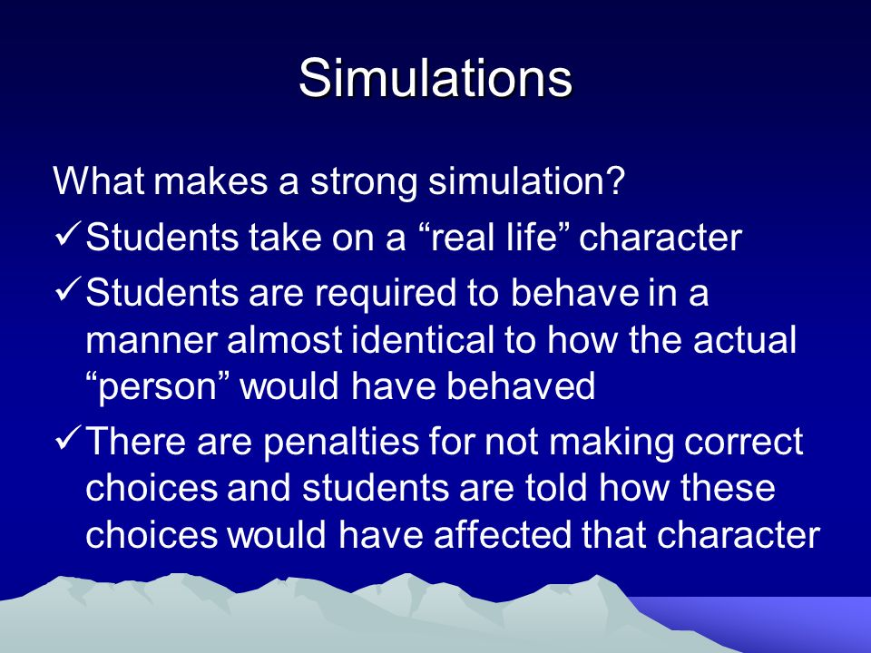 Simulations What makes a strong simulation