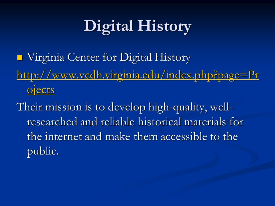 Digital History Virginia Center for Digital History
