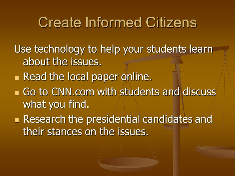 Create Informed Citizens