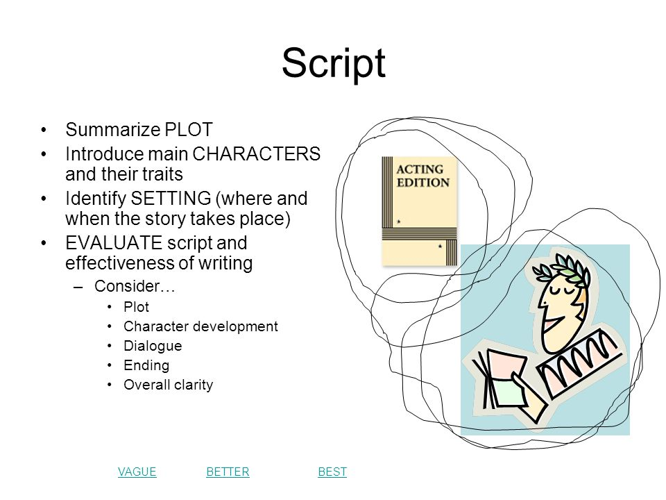 Script Summarize PLOT Introduce main CHARACTERS and their traits