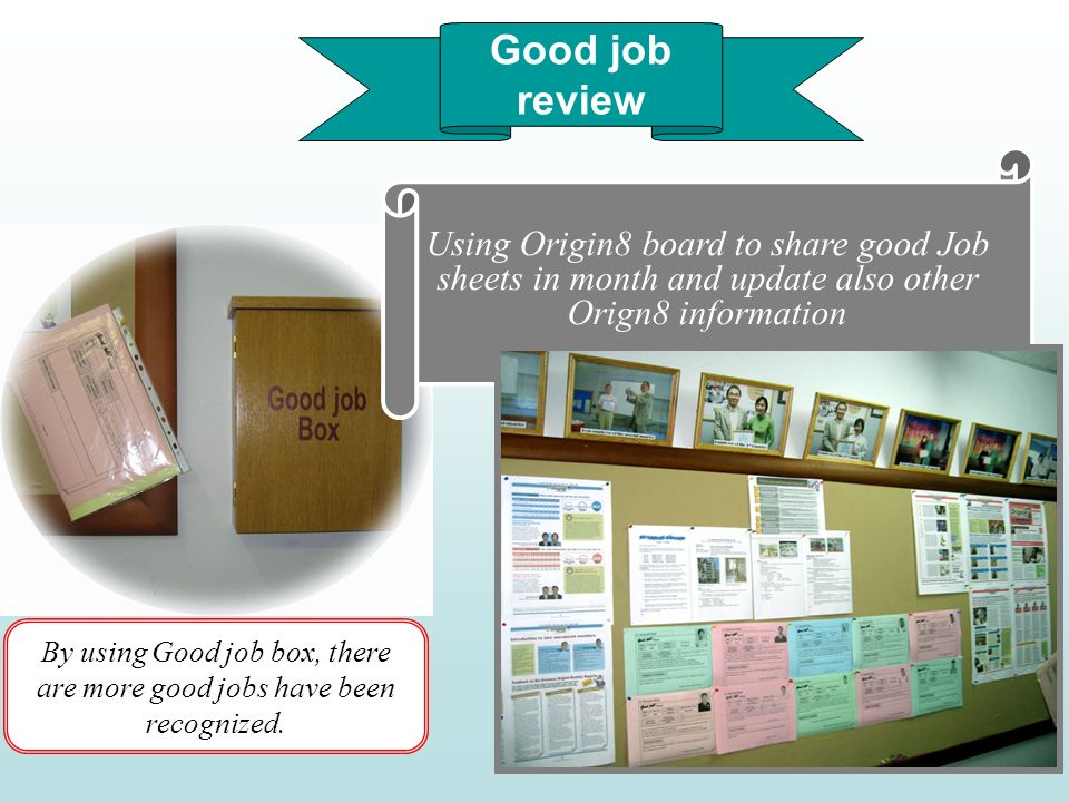 By using Good job box, there are more good jobs have been recognized.