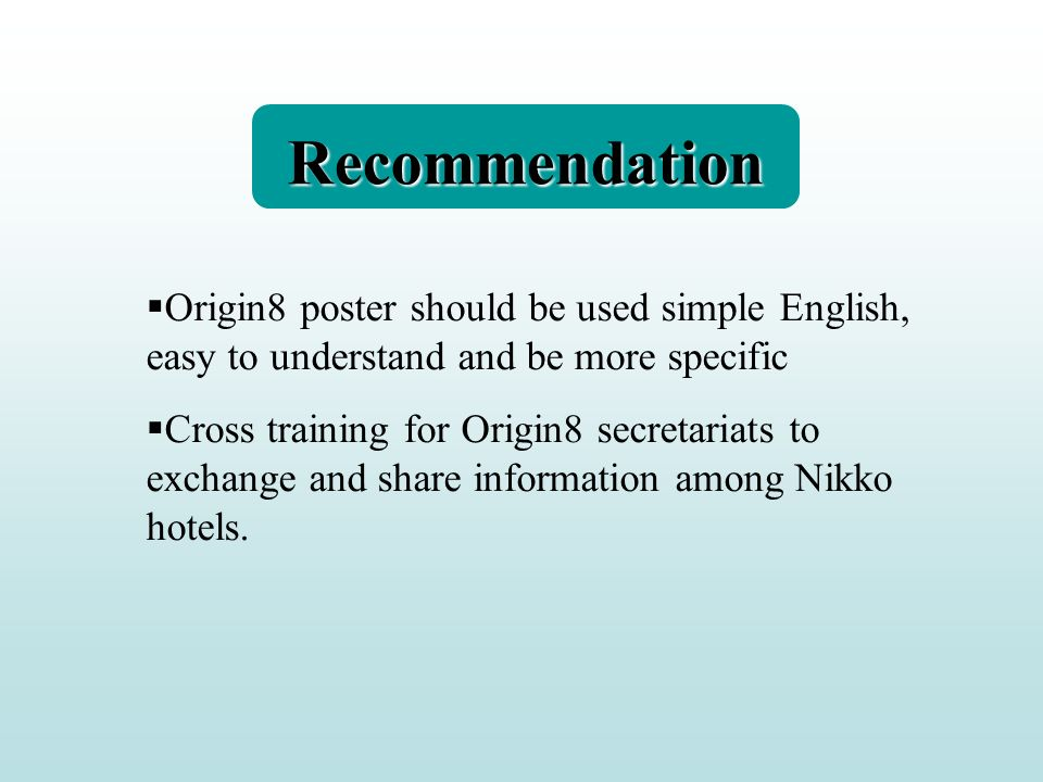 Recommendation Origin8 poster should be used simple English, easy to understand and be more specific.