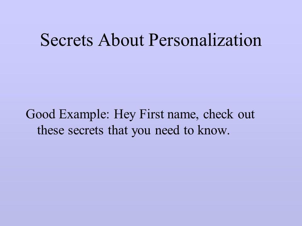 Secrets About Personalization
