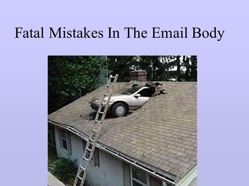 Fatal Mistakes In The  Body