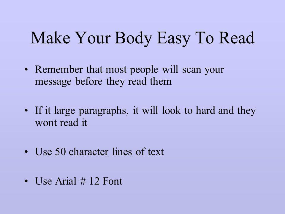 Make Your Body Easy To Read
