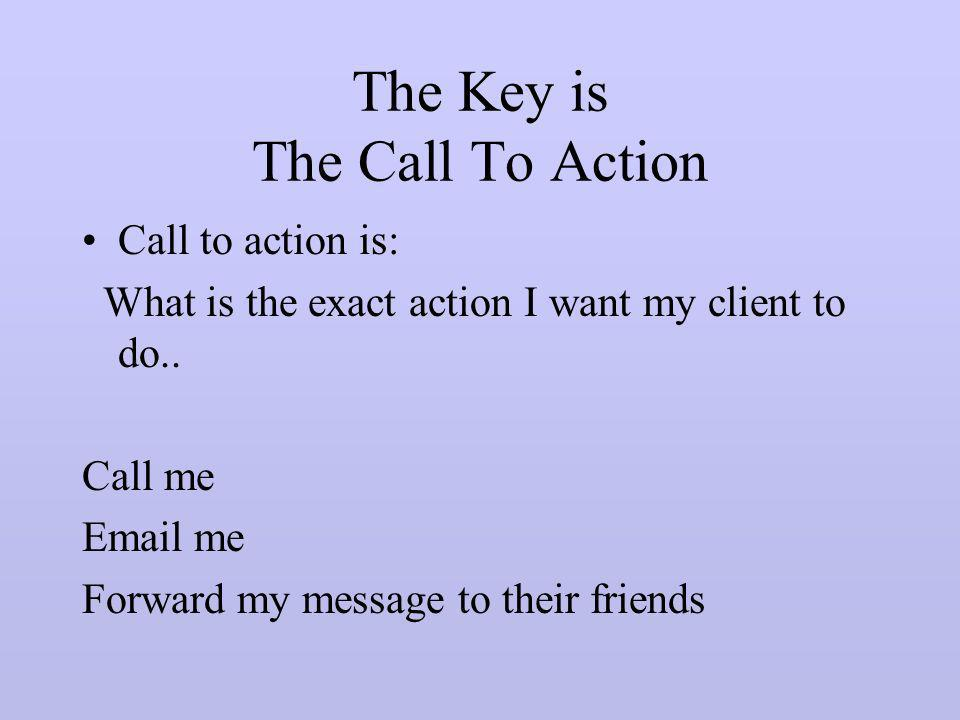 The Key is The Call To Action