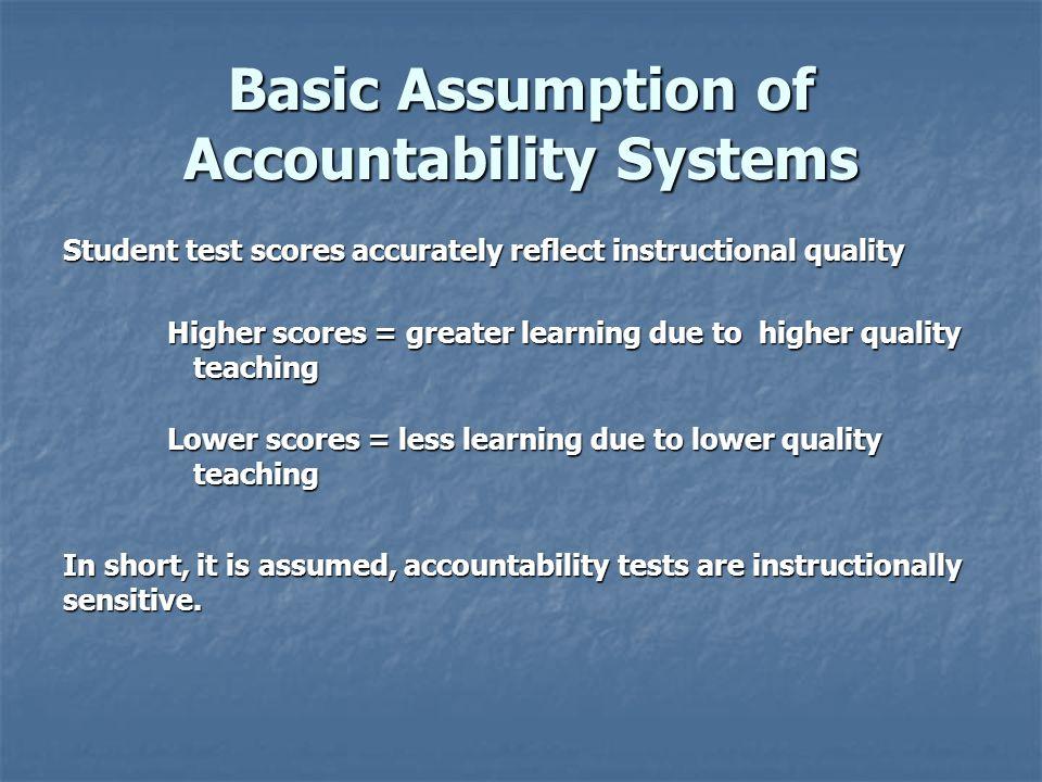 Basic Assumption of Accountability Systems