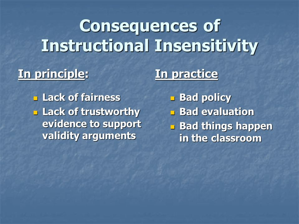 Consequences of Instructional Insensitivity