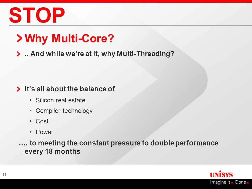 STOP Why Multi-Core .. And while we're at it, why Multi-Threading