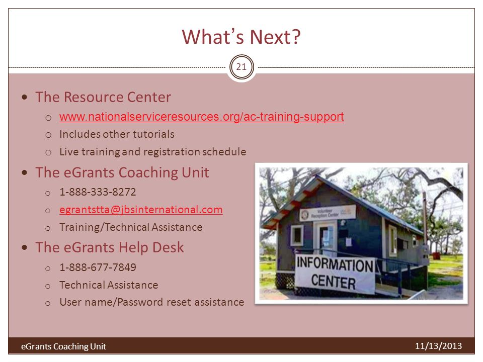 What's Next The Resource Center The eGrants Coaching Unit