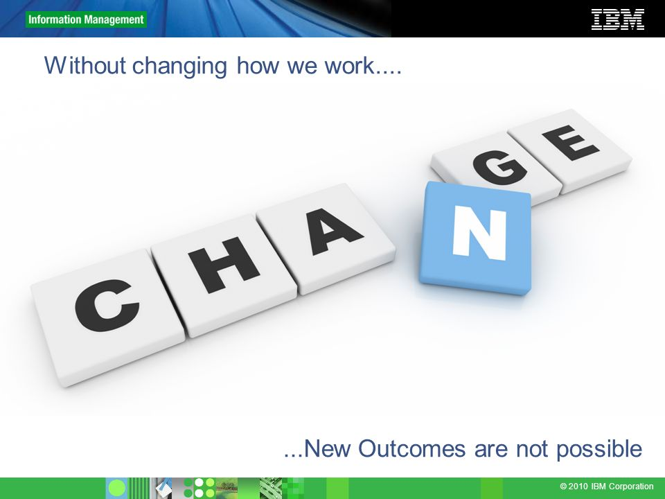 Without changing how we work....