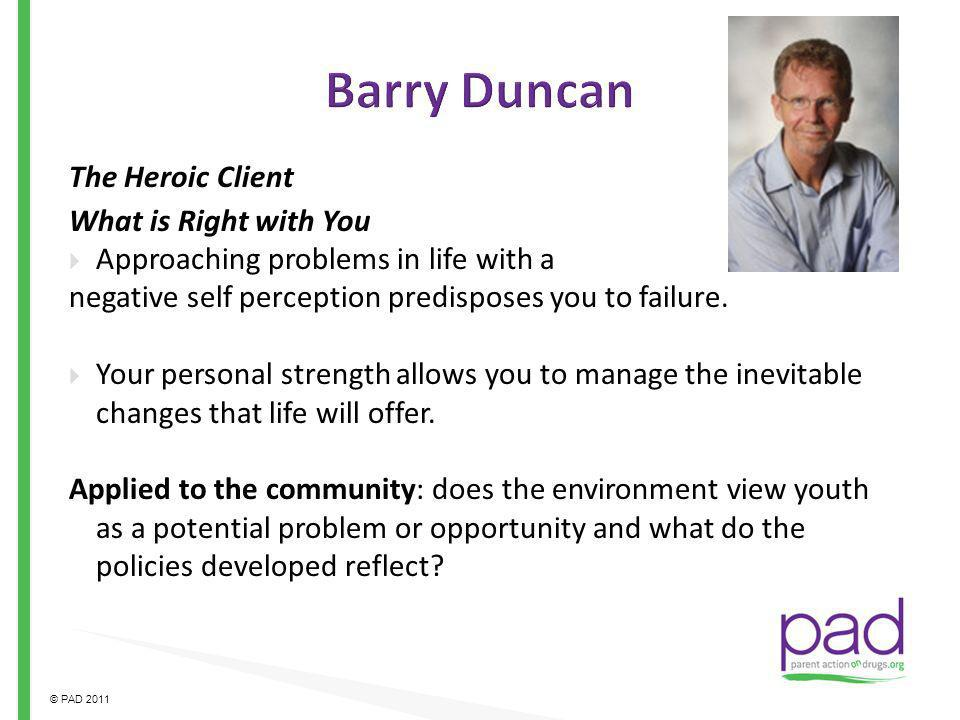 Barry Duncan The Heroic Client What is Right with You