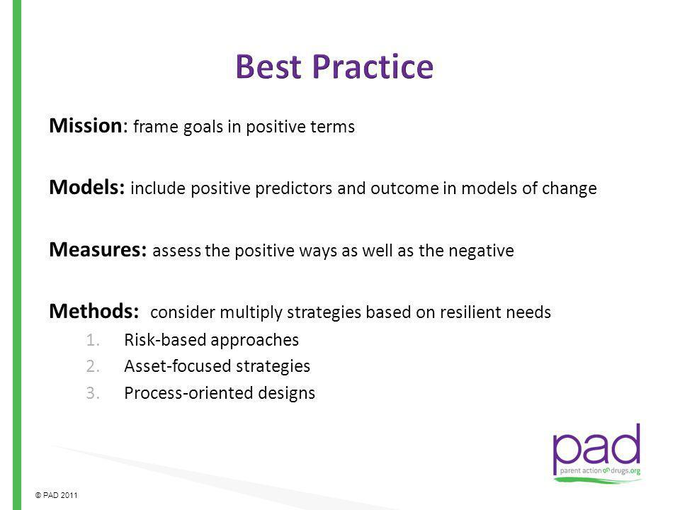 Best Practice Mission: frame goals in positive terms