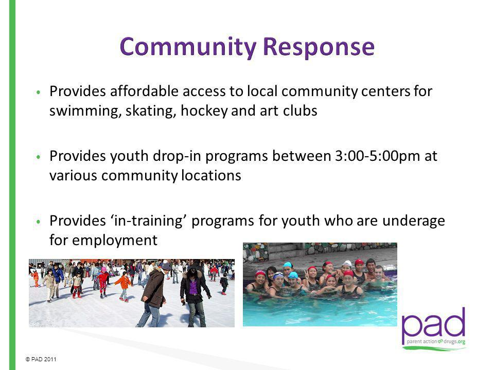 Community Response Provides affordable access to local community centers for swimming, skating, hockey and art clubs.