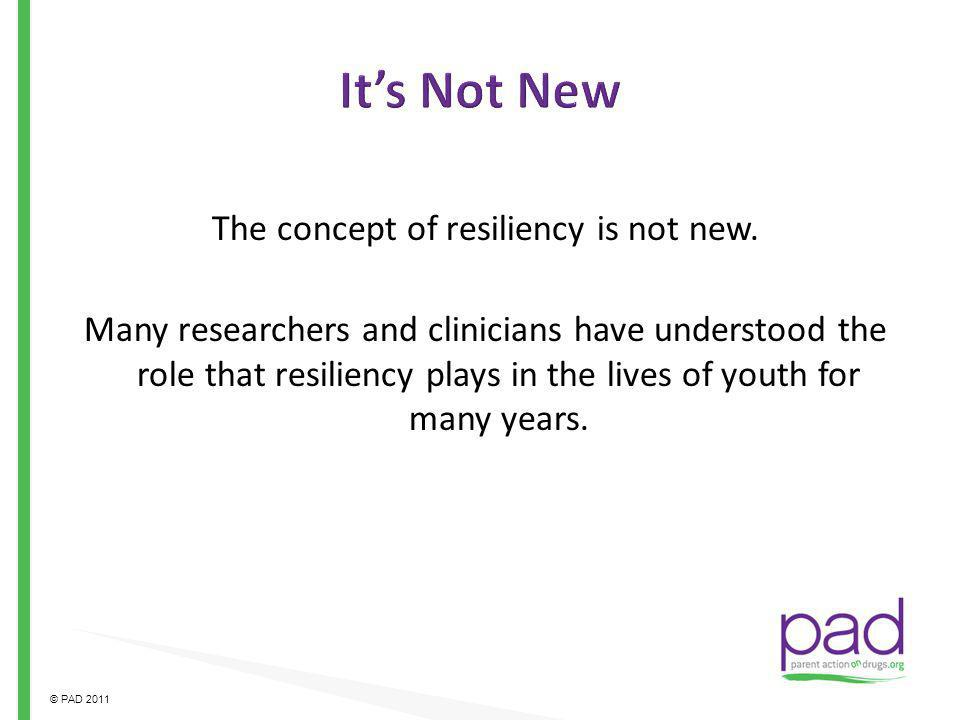 The concept of resiliency is not new.
