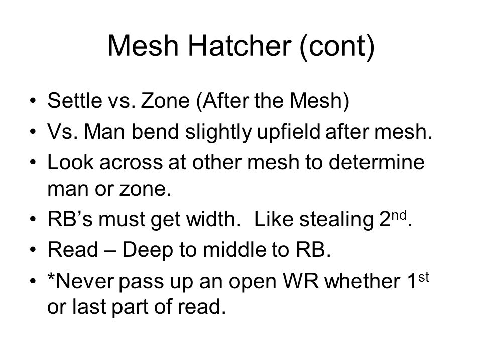 Mesh Hatcher (cont) Settle vs. Zone (After the Mesh)