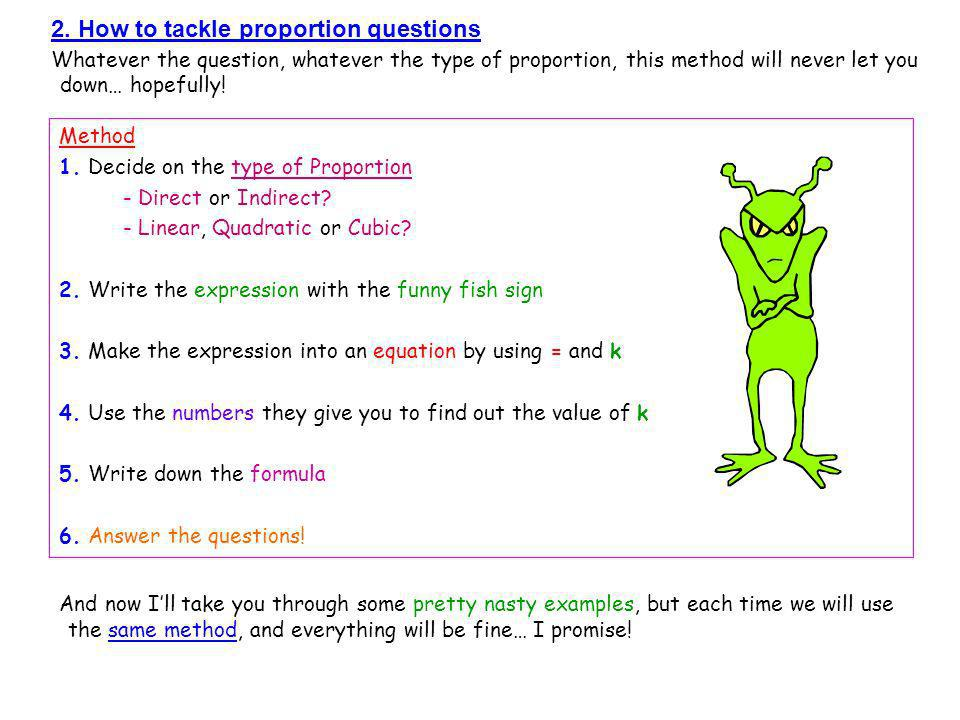 2. How to tackle proportion questions